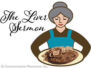 The Liver Sermon