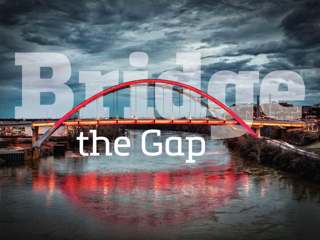 Bridge the Gap Image