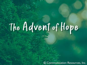 The Advent Of Hope
